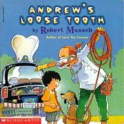 Andrew's Loose Tooth von Robert Munsch