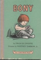 Bony by Frances W. Zweifel