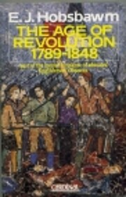 The Age of Revolution: 1789-1848 –…