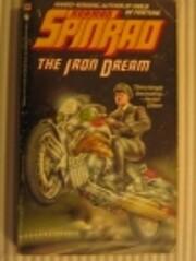 Iron Dream,the av Norman Spinrad
