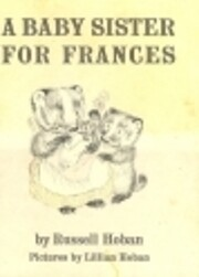 A BABY SISTER FOR FRANCES de Russell Hoban
