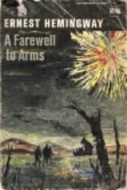 A Farewell to Arms por Ernest Hemingway