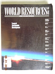 World Resources 1992-93: A Guide to the…