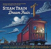 Steam Train, Dream Train de Sherri Duskey…