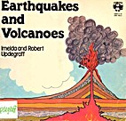 Earthquakes and Volcanos by Imelda Updegraff