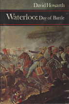 Waterloo: A Near Run Thing by David Armine…