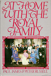 At Home With the Royal Family por Paul James
