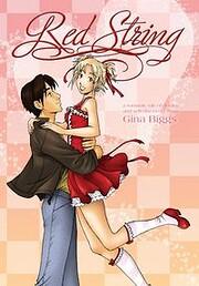 Red String Vol. 1 – tekijä: Gina Biggs