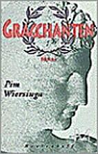 Gracchanten by Pim Wiersinga
