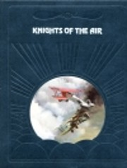 Knights of the Air (Epic of Flight) –…