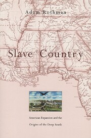Slave Country: American Expansion and the…