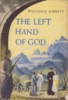 The Left Hand of God by William E. Barrett