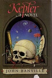 Kepler, a novel av John Banville