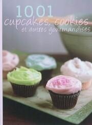 1001 Cupcakes, Cookies & Tempting Treats de…
