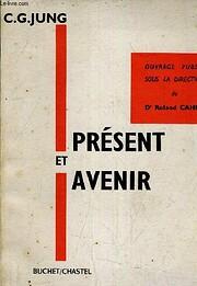 Présent et Avenir av C.G. Jung
