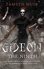 Gideon the Ninth (Locked Tomb Trilogy, 1)…