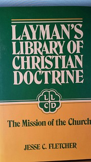 Mission of the Church (Layman's Library…
