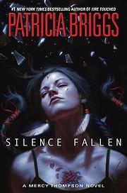 Silence Fallen (A Mercy Thompson Novel) par…