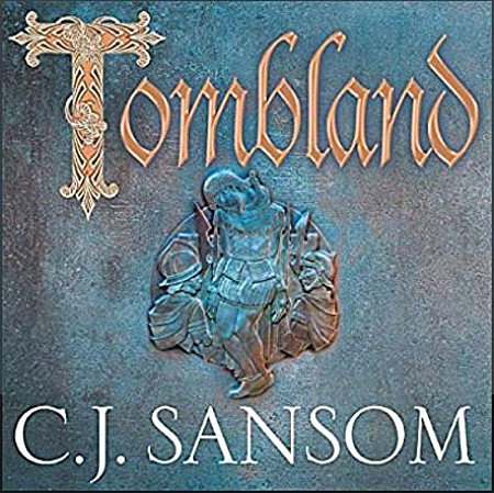 Tombland - C.J. Sansom, Steven Crossley