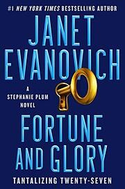 Fortune and Glory (Stephanie Plum #27) –…
