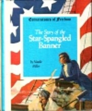 The Story of the Star-Spangled Banner…