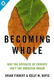 Becoming whole : the opposite of poverty…