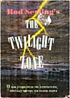 Rod Serling's The Twilight Zone by Rod…