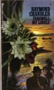Farewell, My Lovely av Raymond Chandler