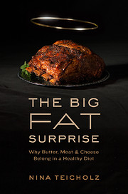 The Big Fat Surprise (Why Butter, Meat and…