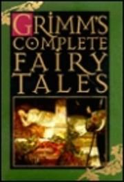 Grimm's Complete Fairy Tales – tekijä:…
