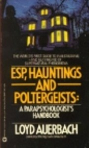 ESP, Hauntings, and Poltergeists : A…