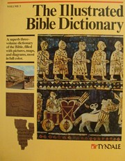The Illustrated Bible Dictionary (Volume 3:…