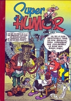 Super Humor 8. Mortadelo y Filemón: Los que…