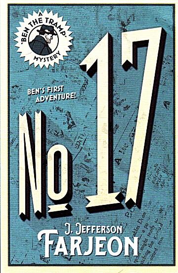 No. 17 (Ben the Tramp Mystery) - J. Jefferson Farjeon