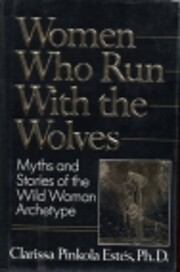 Women Who Run with the Wolves: Contacting…