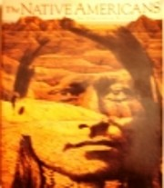 The Native Americans: An Illustrated History…