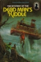 The Mystery of the Dead Man's Riddle by…