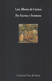 Por fuertes y fronteras av Luis Alberto de…