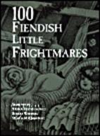 100 Fiendish Little Frightmares by Stefan…