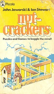 Nut-crackers : puzzles and games to boggle…
