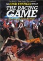 The Dick Francis Thriller: The Racing Game -…