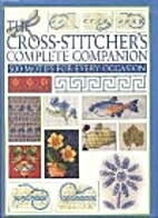 Cross-Stitcher's Complete Companion - 500…
