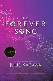 The Forever Song (Blood of Eden, 3) de Julie…