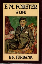 E. M. Forster: A Life by P. N. Furbank