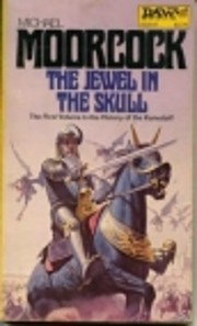 Jewel in the Skull av Michael Moorcock