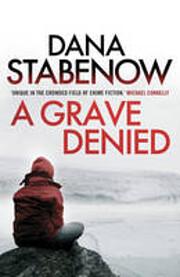 A Grave Denied (Kate Shugak Mysteries, No.…