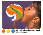 Is It Red? Is It Yellow? Is It Blue? de Tana…