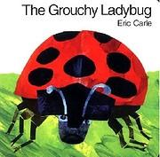 The Grouchy Ladybug – tekijä: Eric Carle