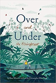 Over and Under the Rainforest por Kate…