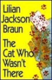 The cat who wasn't there – tekijä: Lilian…